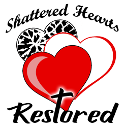 Shattered Hearts Restored